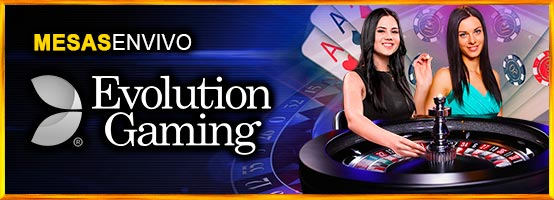 Mesas en Vivo Evolution Gaming